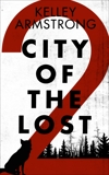 City of the Lost: Part Two, Armstrong, Kelley