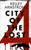 City of the Lost: Part Four, Armstrong, Kelley