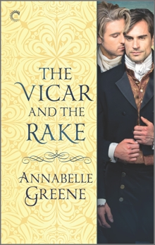 The Vicar and the Rake: A Gay Regency Historical Romance, Greene, Annabelle
