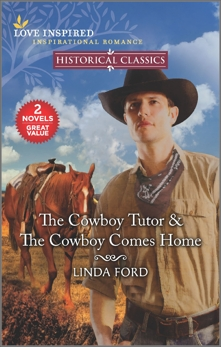 The Cowboy Tutor & The Cowboy Comes Home, Ford, Linda