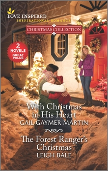 With Christmas in His Heart & The Forest Ranger's Christmas, Martin, Gail Gaymer & Bale, Leigh