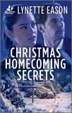 Christmas Homecoming Secrets, Eason, Lynette