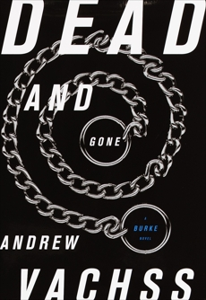 Dead and Gone, Vachss, Andrew
