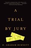 A Trial by Jury, Burnett, D. Graham