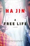 A Free Life: A Novel, Jin, Ha