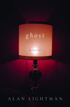 Ghost: A Novel, Lightman, Alan