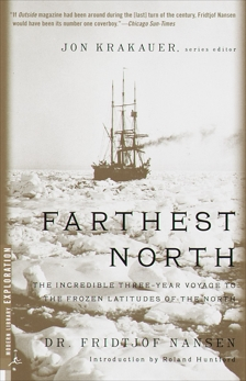 Farthest North: The Incredible Three-Year Voyage to the Frozen Latitudes of the North, Nansen, Fridjtof