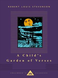 A Child's Garden of Verses, Stevenson, Robert Louis