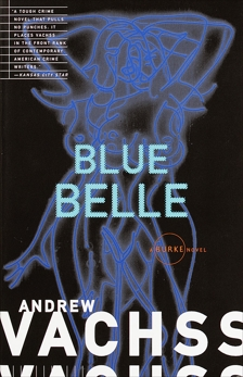 Blue Belle, Vachss, Andrew