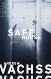 Safe House, Vachss, Andrew