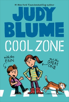 Cool Zone with the Pain and the Great One, Blume, Judy