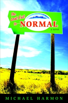 The Last Exit to Normal, Harmon, Michael