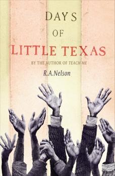 Days of Little Texas, Nelson, R. A.