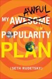 My Awesome/Awful Popularity Plan, Rudetsky, Seth