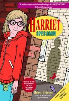 Harriet Spies Again, Ericson, Helen & Fitzhugh, Louise