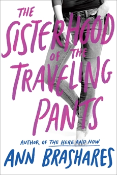 Sisterhood of the Traveling Pants, Brashares, Ann