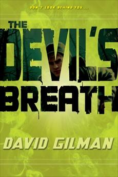 The Devil's Breath, Gilman, David