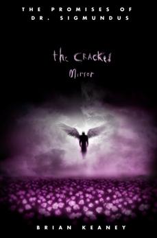 Dr. Sigmundus: The Cracked Mirror, Keaney, Brian