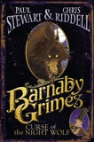 Barnaby Grimes: Curse of the Night Wolf, Stewart, Paul & Riddell, Chris