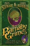 Barnaby Grimes: Return of the Emerald Skull, Stewart, Paul & Riddell, Chris