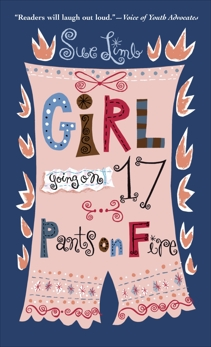 Girl, Going on 17: Pants on Fire, Limb, Sue