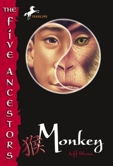 The Five Ancestors Book 2: Monkey, Stone, Jeff