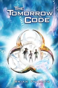 The Tomorrow Code, Falkner, Brian