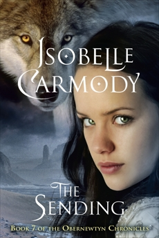 The Obernewtyn Chronicles #7: The Sending, Carmody, Isobelle