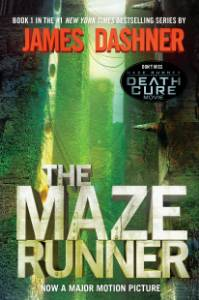 The Maze Runner (Maze Runner, Book One): Book One, Dashner, James