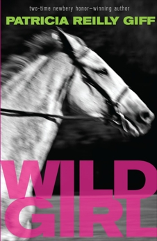 Wild Girl, Giff, Patricia Reilly