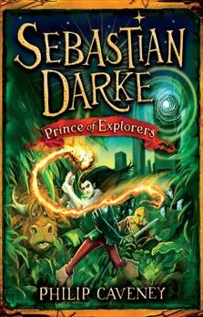 Sebastian Darke: Prince of Explorers, Caveney, Philip