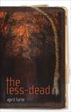 The Less-Dead, Lurie, April