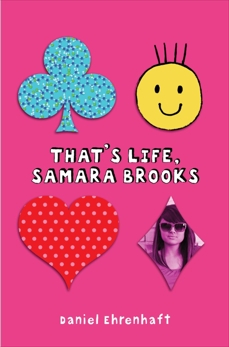 That's Life, Samara Brooks, Ehrenhaft, Daniel