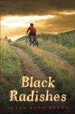 Black Radishes, Meyer, Susan Lynn