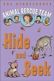 Animal Rescue Team: Hide and Seek, Stauffacher, Sue