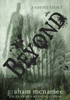 Beyond: A Ghost Story, McNamee, Graham