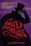 The Dead Gentleman, Cody, Matthew
