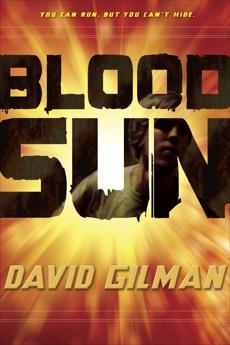 Blood Sun, Gilman, David