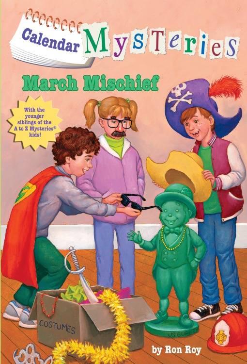 Calendar Mysteries #3: March Mischief, Roy, Ron