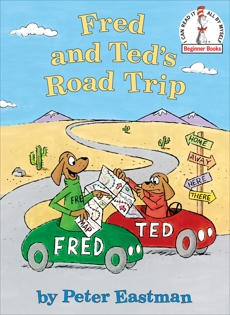 Fred and Ted's Road Trip, Eastman, Peter