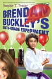 Brendan Buckley's Sixth-Grade Experiment, Frazier, Sundee T.
