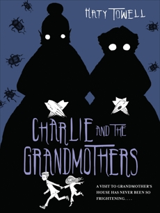 Charlie and the Grandmothers, Towell, Katy