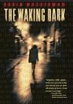 The Waking Dark, Wasserman, Robin
