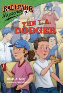 Ballpark Mysteries #3: The L.A. Dodger, Kelly, David A.