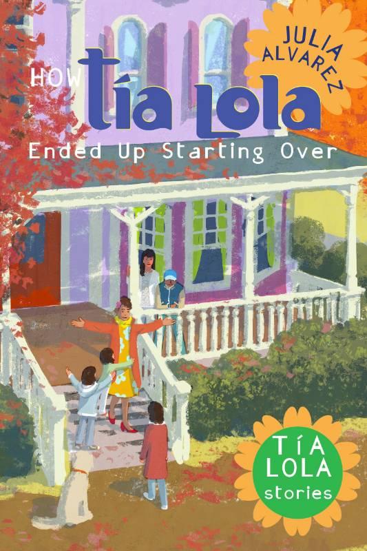 How Tia Lola Ended Up Starting Over, Alvarez, Julia