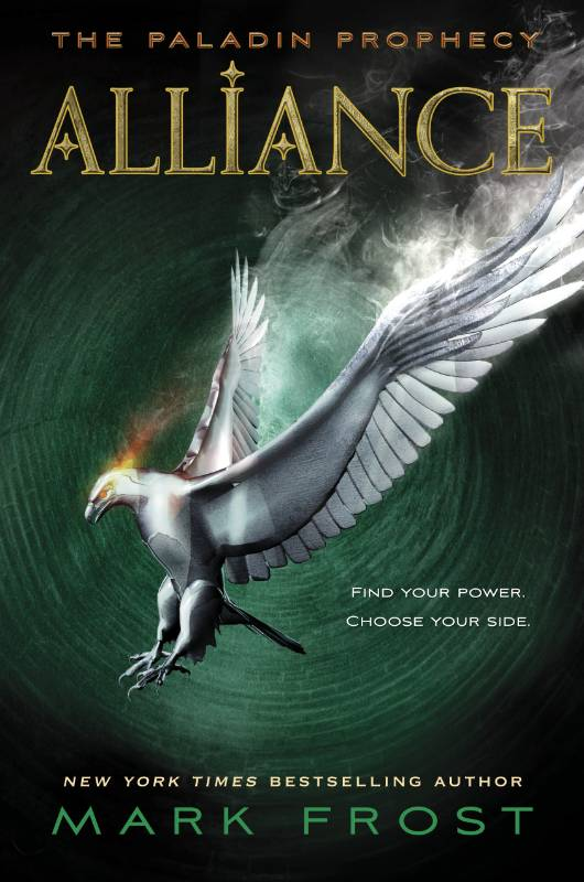 Alliance: The Paladin Prophecy Book 2, Frost, Mark