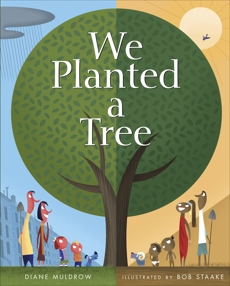 We Planted a Tree, Muldrow, Diane