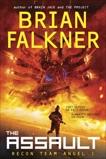 The Assault (Recon Team Angel #1), Falkner, Brian