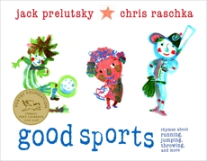 Good Sports: Rhymes about Running, Jumping, Throwing, and More, Prelutsky, Jack