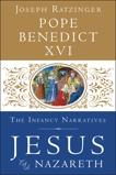 Jesus of Nazareth: The Infancy Narratives, Pope Benedict XVI